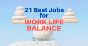 21 Best Jobs For Work Life Balance [Free Guide]