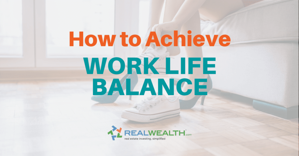 How To Achieve Work Life Balance [Free Guide]
