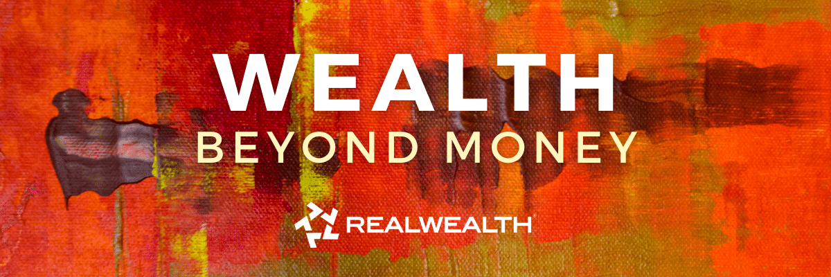 How To Become Wealthy Inside & Out Banner
