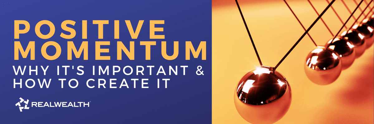10 Tips for Creating Positive Momentum