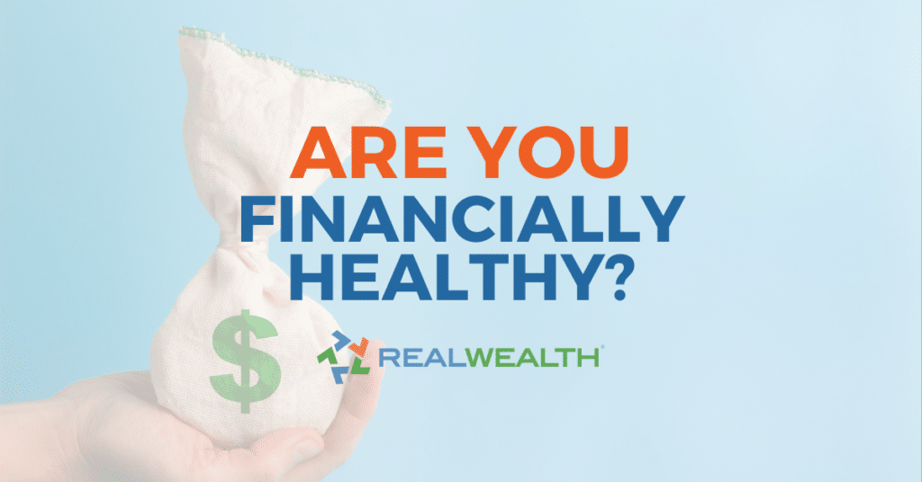 What is Financial Health - Are You Financially Healthy?