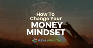 How To Change Your Money Mindset
