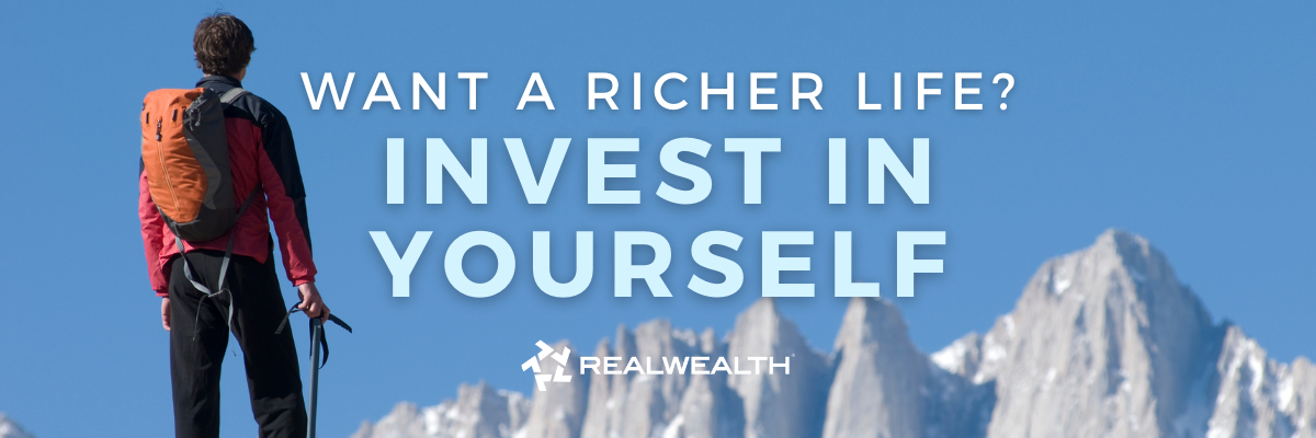 Featured Image for Article - How to Invest in Yourself For a Richer Life