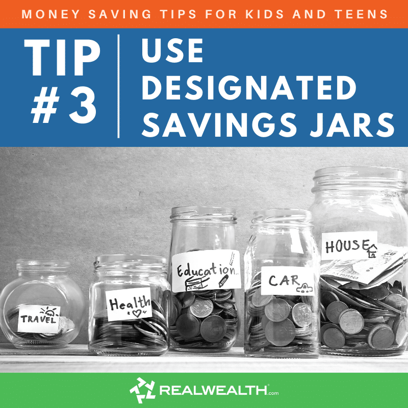 Image Highlighting - Money Saving Tips For Kids and Teens Tip 3 Use Designated Savings Jars