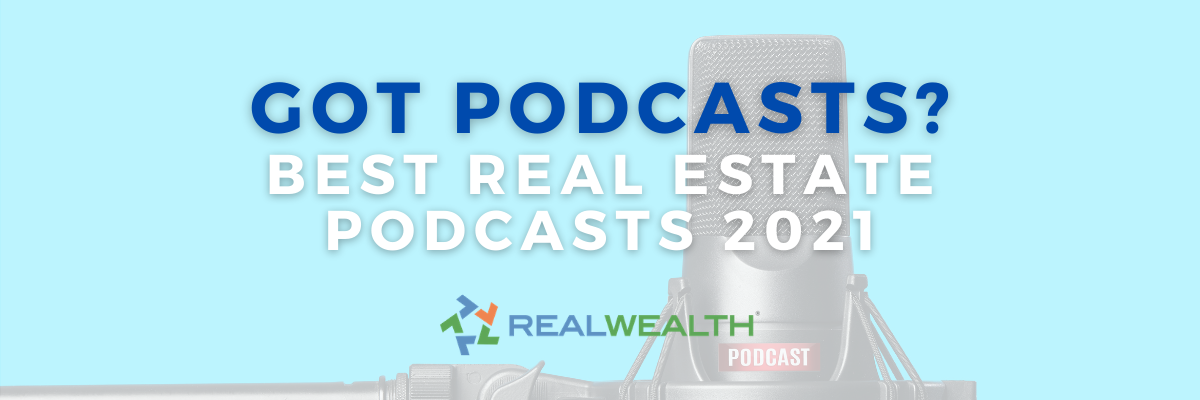 Featured Image for Article - 30 Best Real Estate Podcasts for 2021