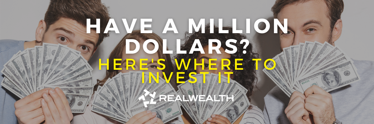 Featured Image for Article - 8 Great Ways to Invest a Million Dollars