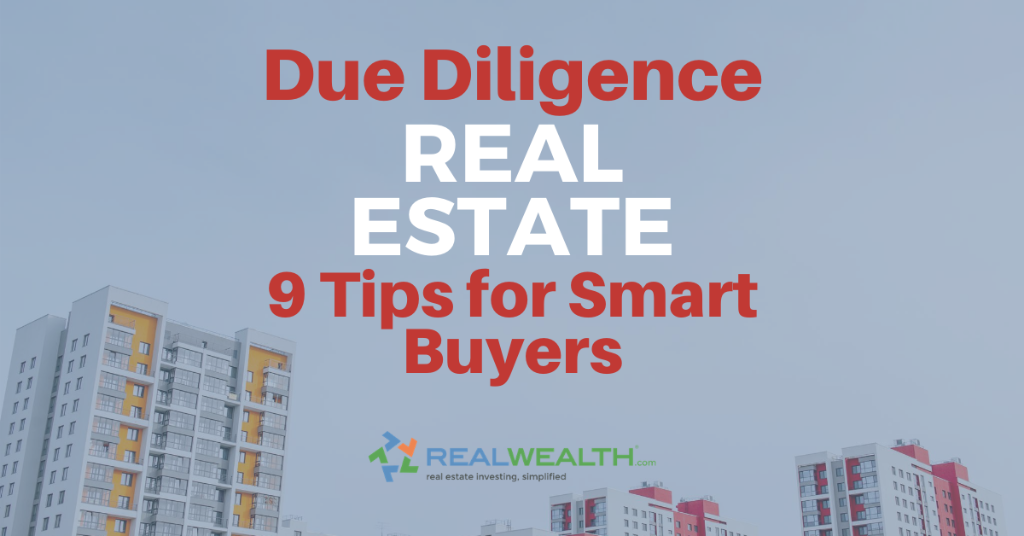 Featured Image for Article - Due Diligence Real Estate-9 Tips For Smart Buyers