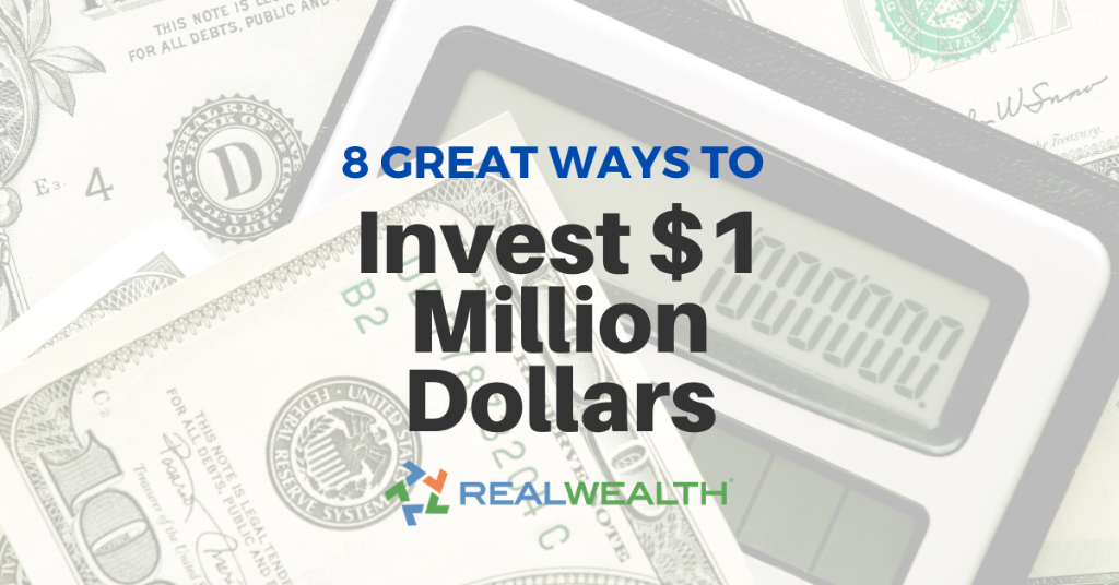 Header Image for Article: 8 Great Ways To Invest a Million Dollars