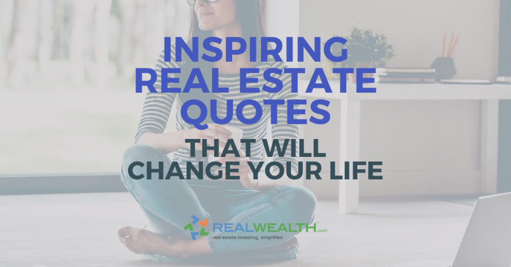 Header image for article: 30 Inspiring Real Estate Quotes That Will Change Your Life