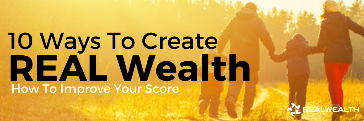 How To Create Real Wealth Blog
